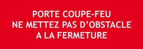 """Panneau """"Porte coupe feu ne mettez pas d'obstacle"""""""
